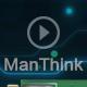 ManThink视频
